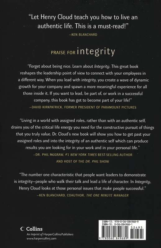 Integrity : The Courage to Meet the Demands of Reality