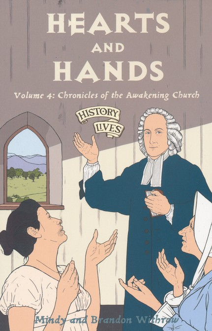 Hearts & Hands :Chronicles of the Awakening Church - Book 4