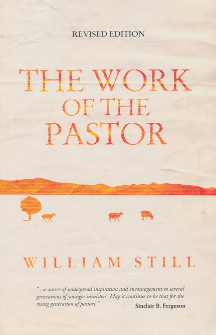 The Work of the Pastor, Revised Edition