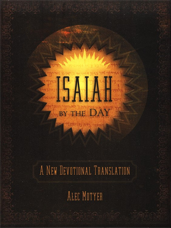 Isaiah by the Day: A New Devotional Translation