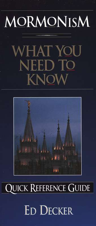 Mormonism: What You Need to Know