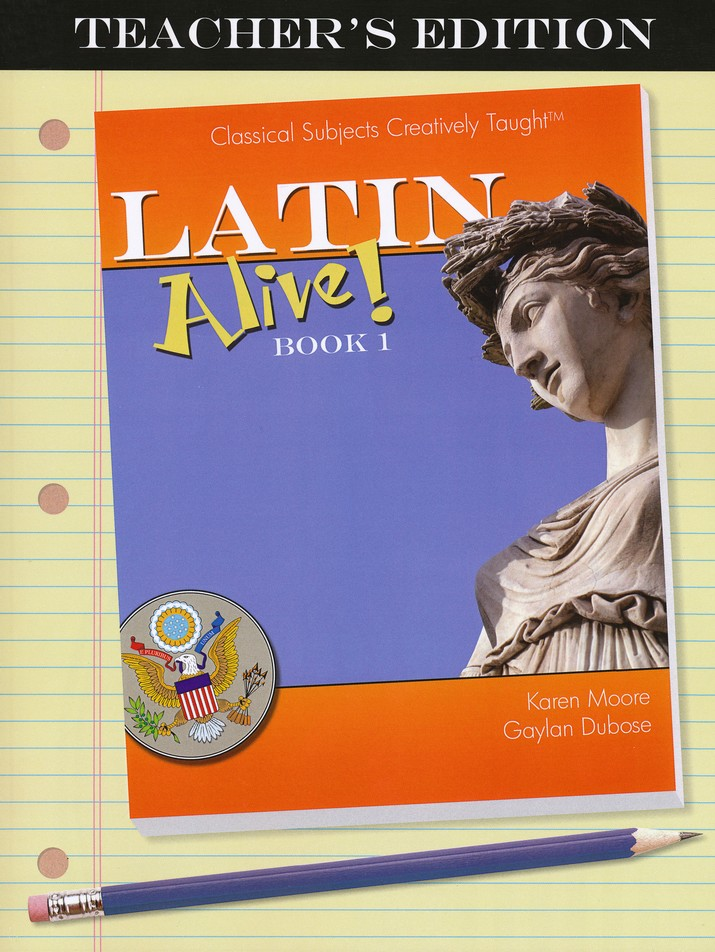 Latin Alive! Book One Teacher's Edition