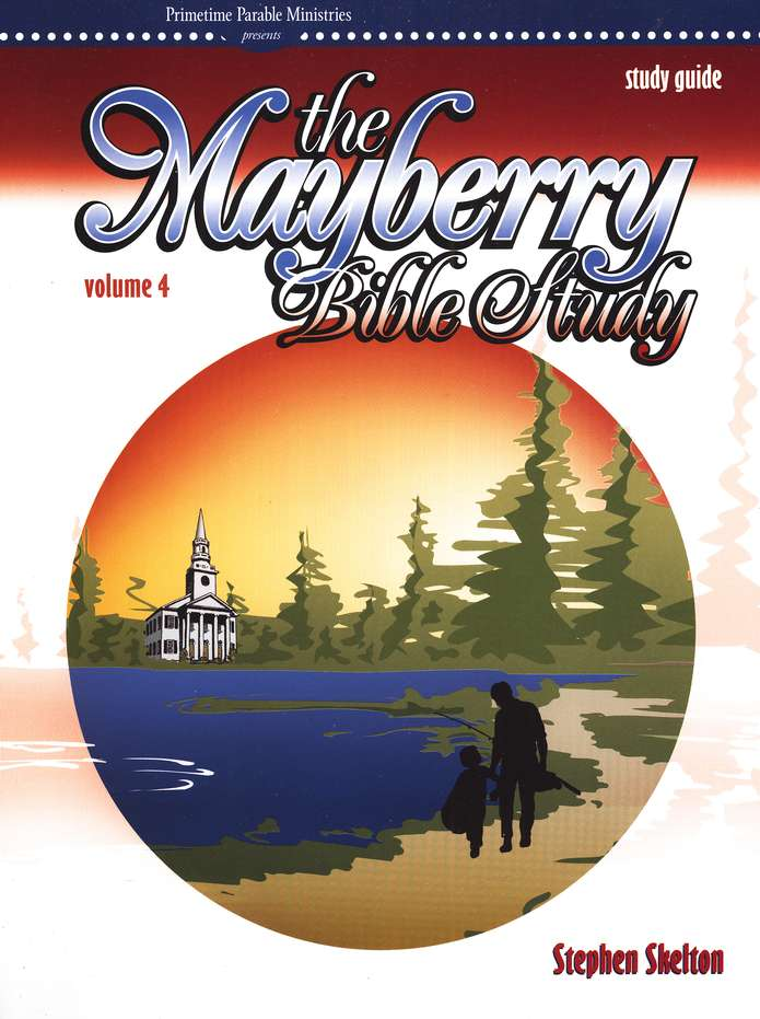 Mayberry Bible Study Vol. 4 Study Guide