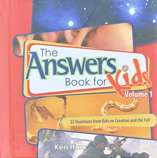The Answers Book for Kids, Volume 1: 25 Questions from  Kids on Creation and the Fall of Man