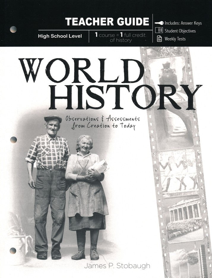 World History: Observations and Assessments from Creation to Today, Teacher Guide