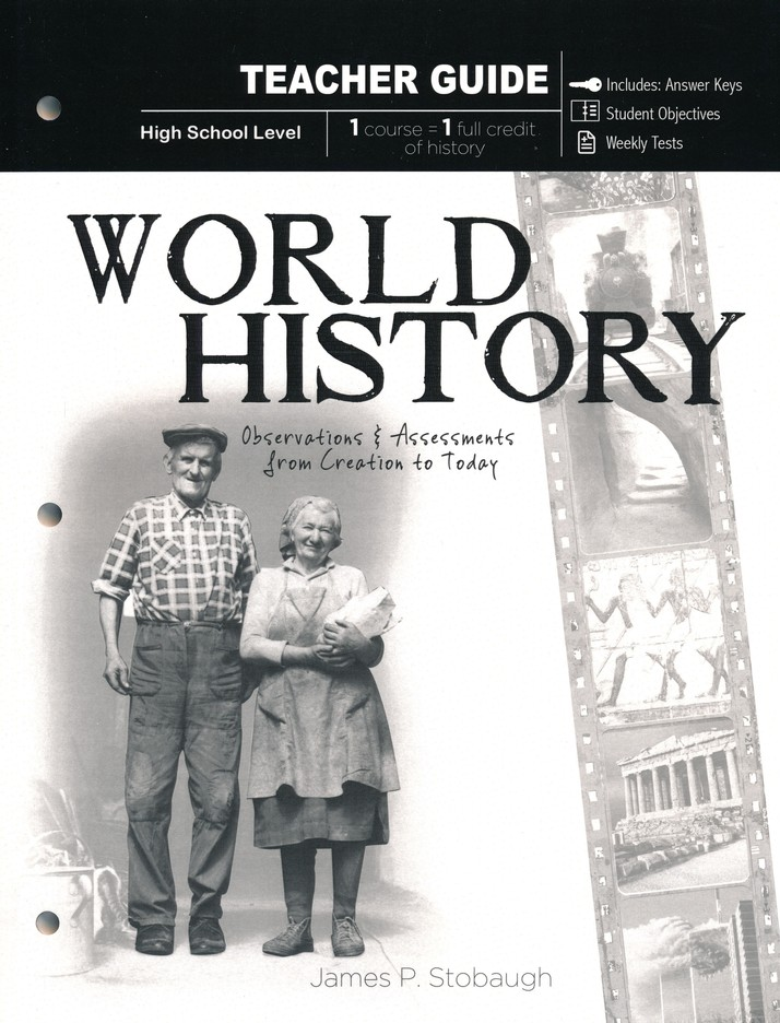 World History: Observations and Assessments from Creation to Today, Student Book & Teacher Book