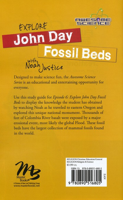 Explore the John Day Fossil Beds with Noah Justice:  Episode 6 Study Guide, Awesome Science Series