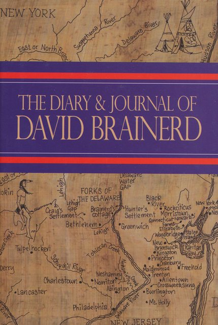 The Diary & Journal of David Brainerd