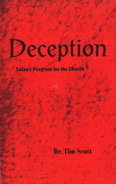 Deception: Satan's Program for the Church