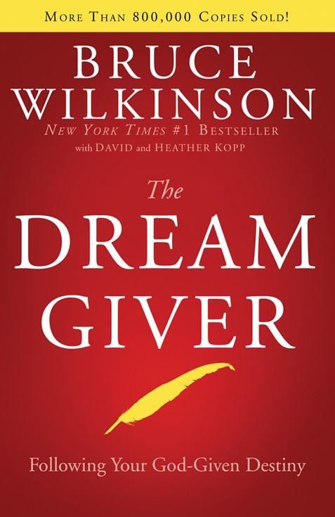 The Dream Giver: Following Your God-Given Destiny - Hardcover  - Slightly Imperfect