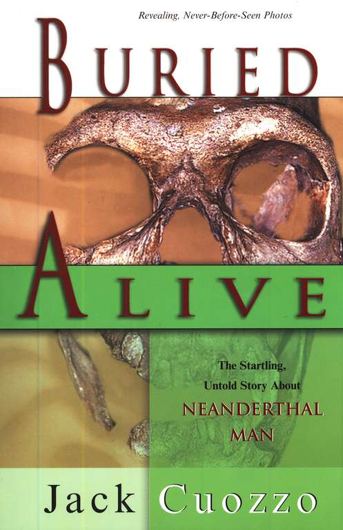 Buried Alive: The True Story of Neanderthal Man
