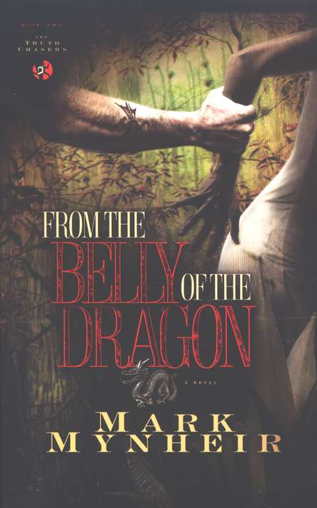 From the Belly of the Dragon, The Truth Chasers Series #2