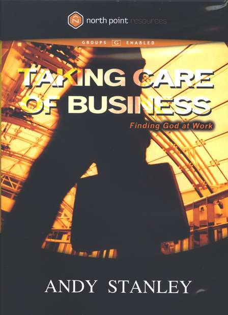 Taking Care of Business: Finding God at Work, DVD