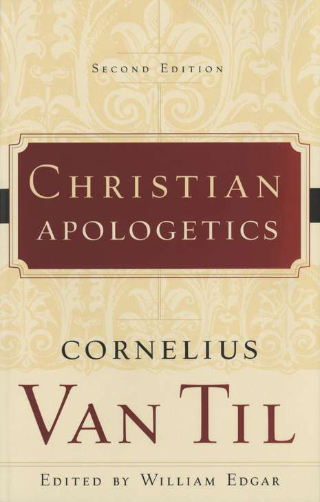 Christian Apologetics: 2d Ed.