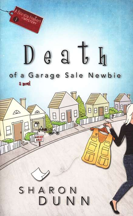 Death of a Garage Sale Newbie, Bargain Hunters Mysteries Series #1