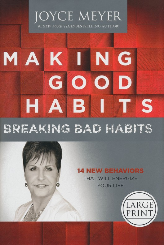 Making Good Habits, Breaking Bad Habits: 14 New Behaviors That Will Energize Your Life, Largeprint