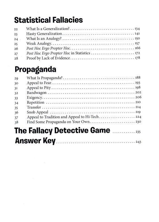 The Fallacy Detective: Thirty-Eight Lessons on How to Recognize Bad Reasoning, 2009 Edition