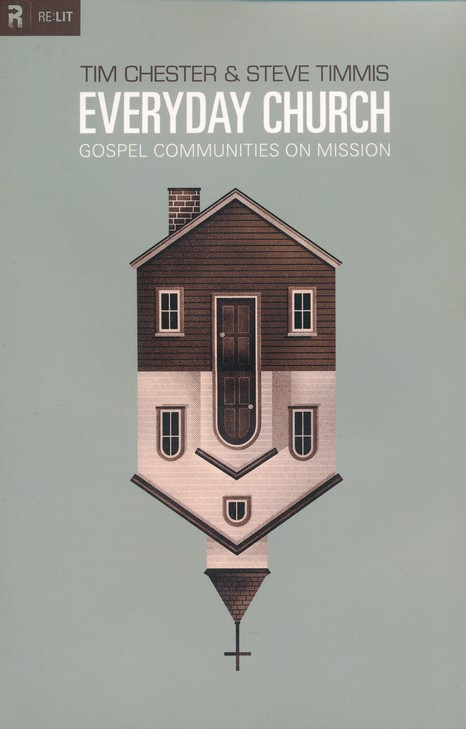 Everyday Church: Gospel Communities on Mission