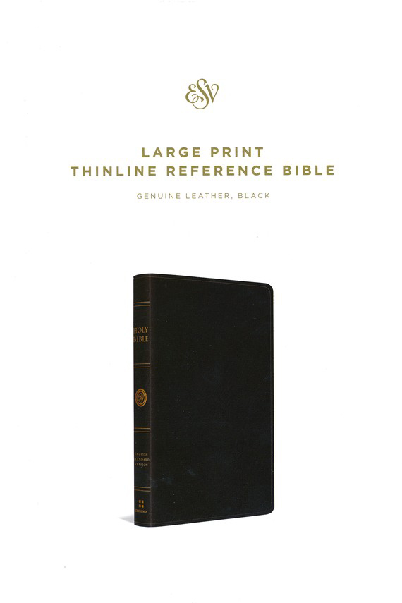 ESV Large Print Thinline Reference Bible, Genuine Leather, Black