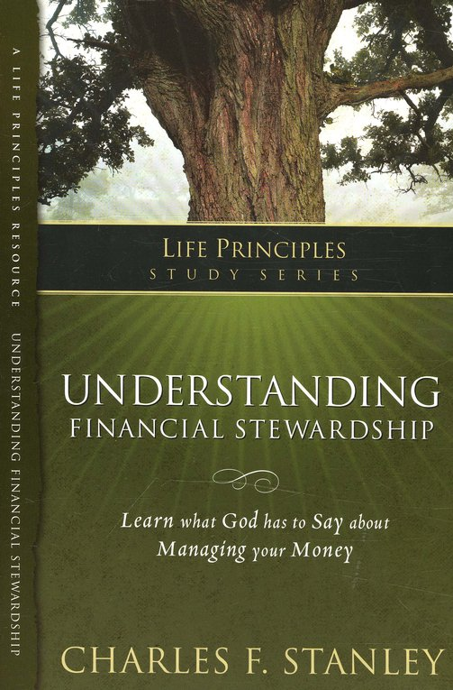 Life Principles Study Guide: Understanding Financial Stewardship