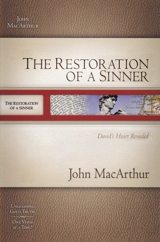 The Restoration of a Sinner: MacArthur Old Testament Study Guide