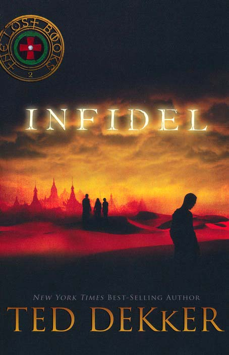 Infidel, The Lost Books #2