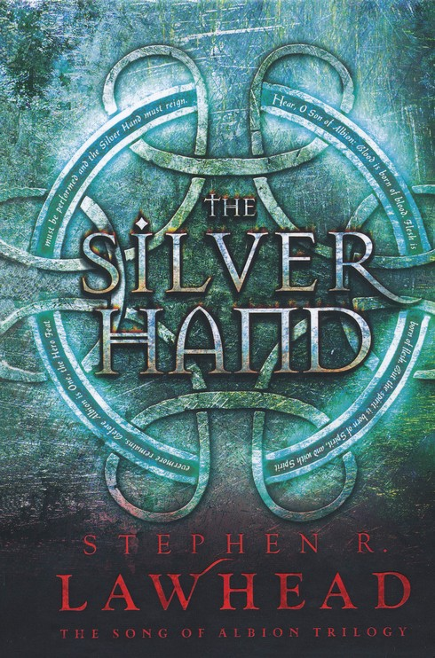 The Silver Hand, Song of Albion Series #2