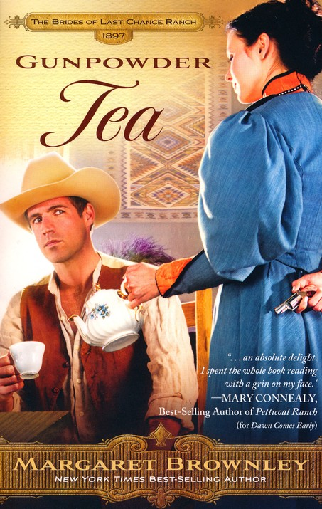 Gunpowder Tea, Brides of Last Chance Ranch Series #3