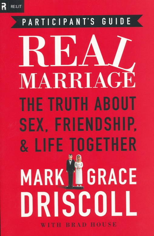 Real Marriage, Participant's Guide
