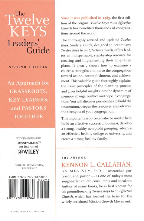 The Twelve Keys Leaders' Guide: An Approach for Grassroots, Key Leaders, and Pastors Together