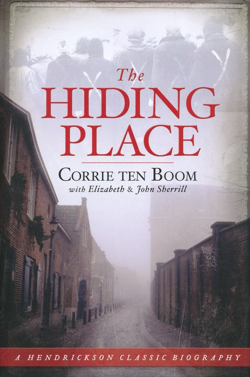 The Hiding Place: Corrie ten Boom