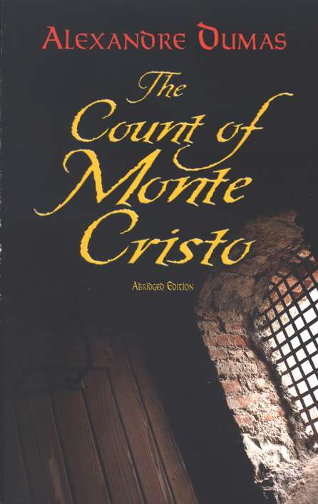 The Count of Monte Cristo, Abridged Edition