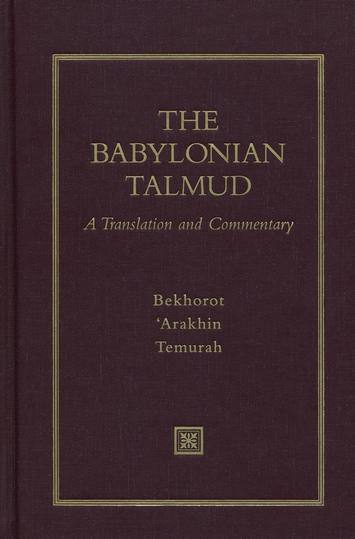 The Babylonian Talmud: A Translation and Commentary, 22 Volumes