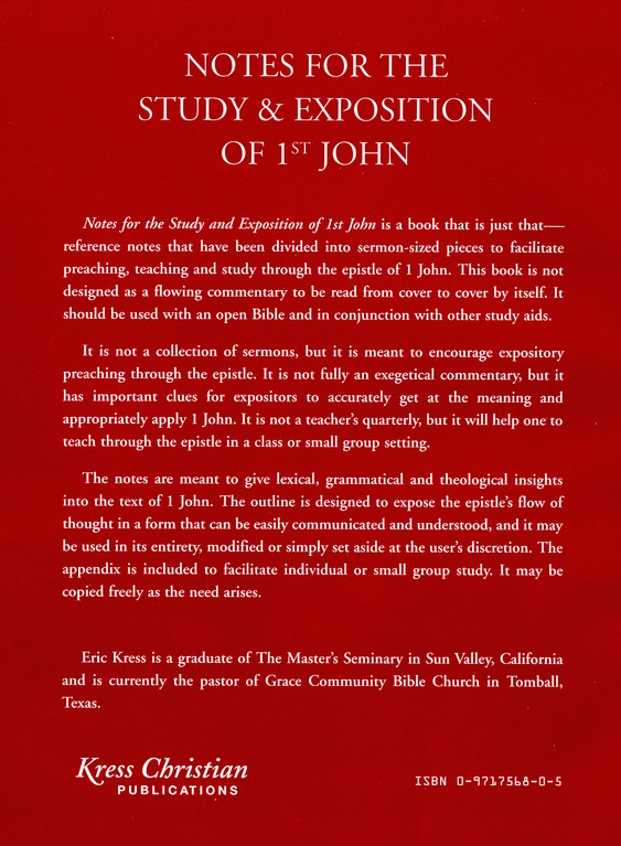 Notes for the Study & Exposition of 1st John