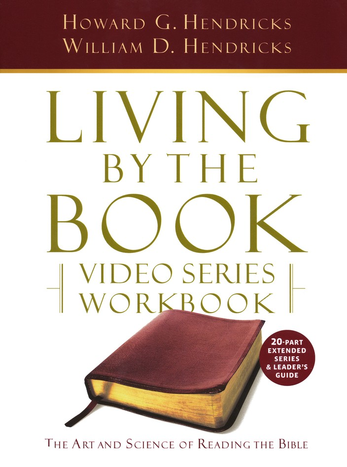 Living by the Book Video Series Workbook (for the 20-part series)