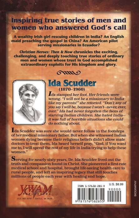 Ida Scudder: Healing Bodies, Touching Hearts Christian Heroes Then and Now