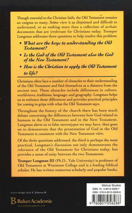 Making Sense of the Old Testament: 3 Crucial Questions