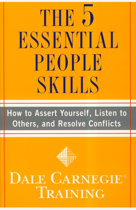 The 5 Essential People Skills: How to Assert Yourself,