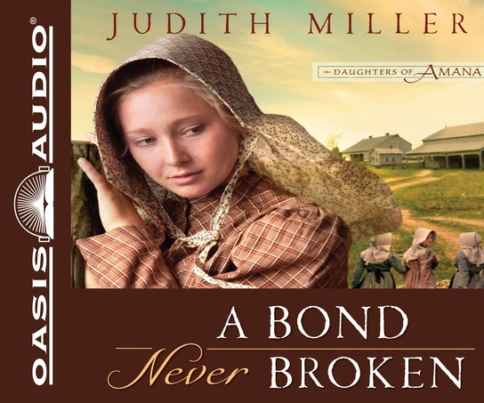 A Bond Never Broken: Unabridged Audiobook on CD