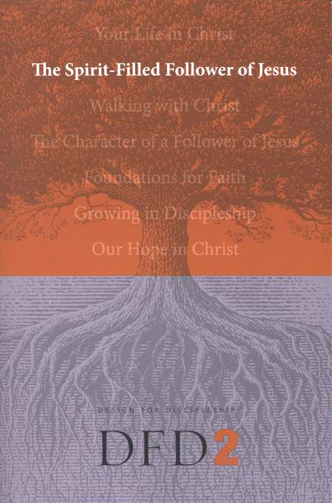 DFD 2   The Spirit-Filled Follower of Jesus