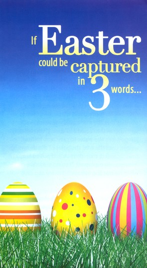 If Easter Could be Captured in Three Words, What Would They Be?  Pack of 25
