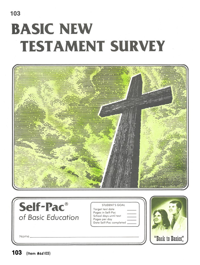 New Testament Survey Self-Pac 103, Grades 9-12