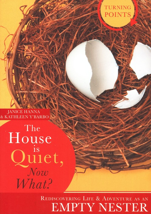 The House Is Quiet, Now What? Rediscovering Life & Adventure As an Empty Nester