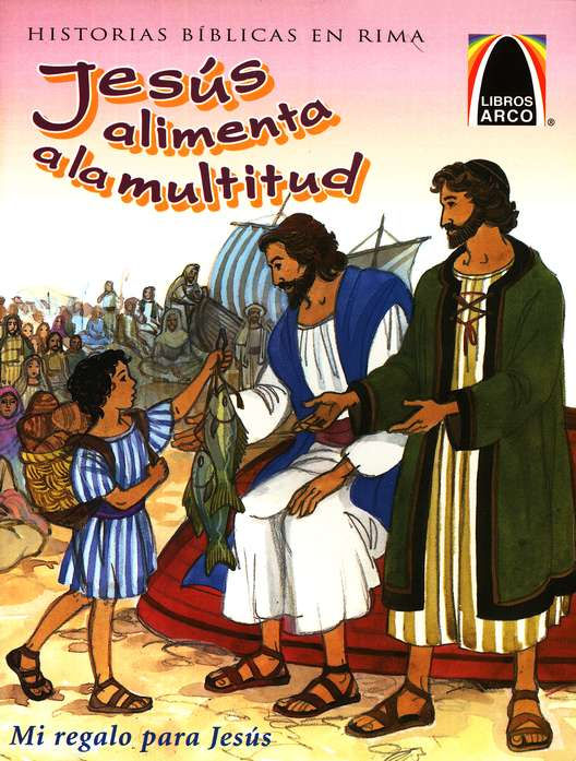 Jes&#250s Alimenta a la Multitud  (A Meal for Many)