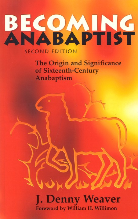 Becoming Anabaptist