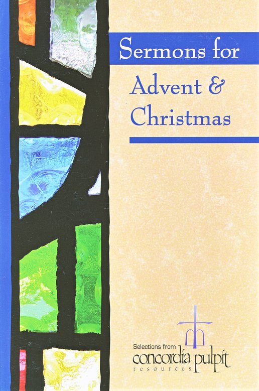 Sermons for Advent & Christmas