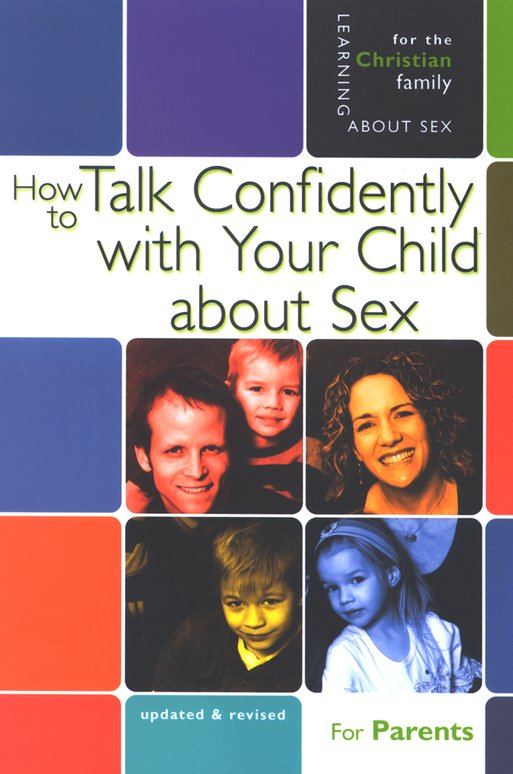 How to Talk Confidently with Your Child About Sex: Fifth Edition