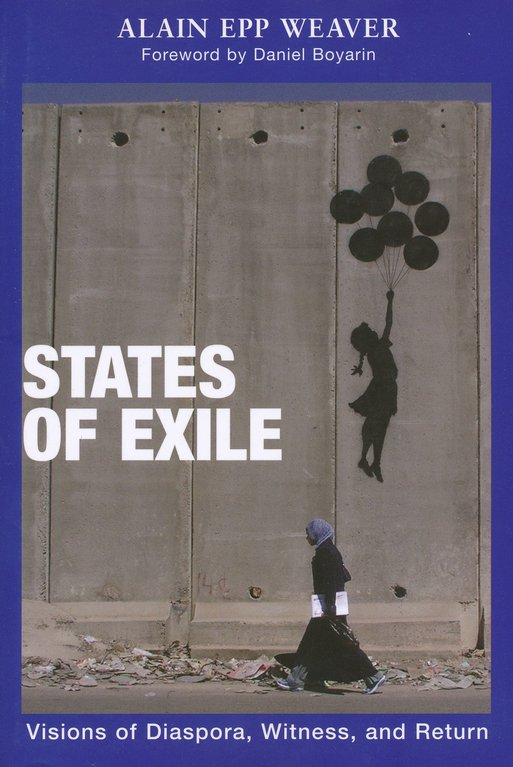 States of Exile: Visions of Diaspora, Witness, and Return