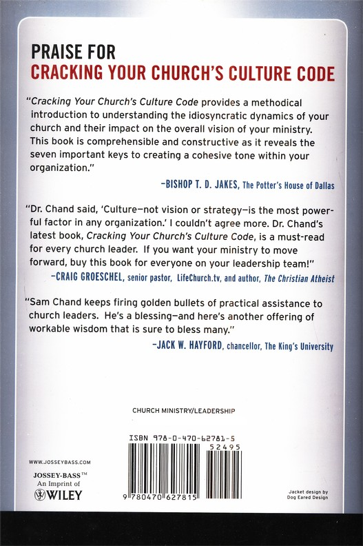 Cracking Your Church's Culture Code: Seven Keys to Unleashing Vision & Inspiration