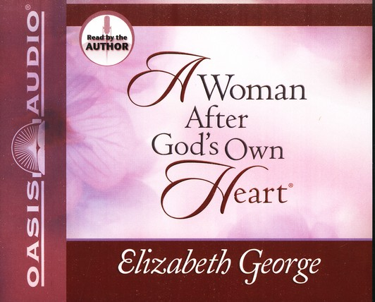 A Woman After God's Own Heart - Audiobook on CD